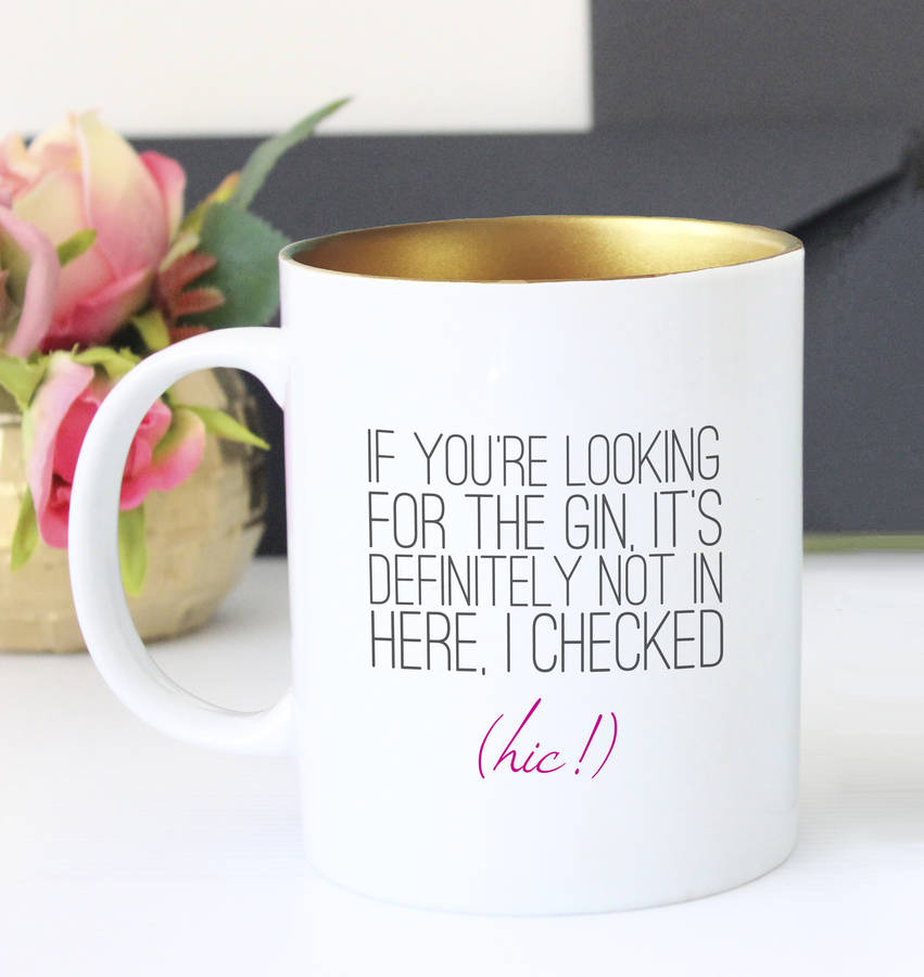 original_if-you-re-looking-for-the-gin-funny-mug